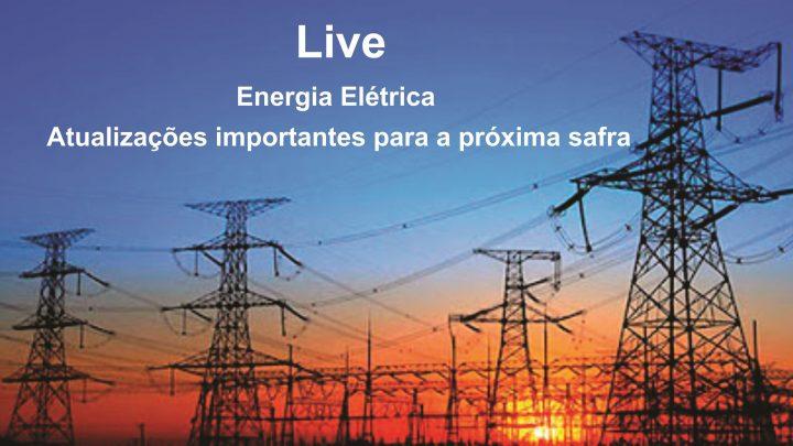 Live Energia Elétrica – Atualizações importantes para a próxima safra