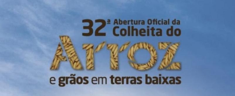 32ª Abertura Oficial da Colheita do Arroz acontecerá de 16 a 18 de fevereiro de 2022